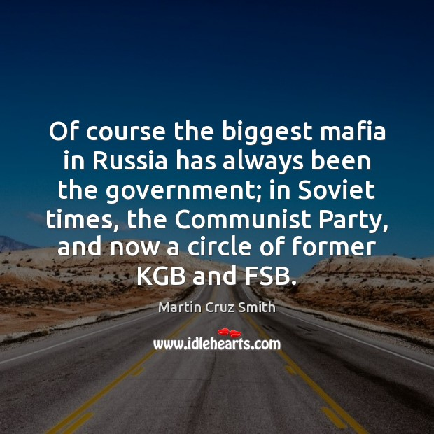 how mafia and us government are Unsurprisingly gonzalez was damning about his attempts to negotiate with the russian government he said one mafia  us embassy cables: russian mafia outmanoeuvre.