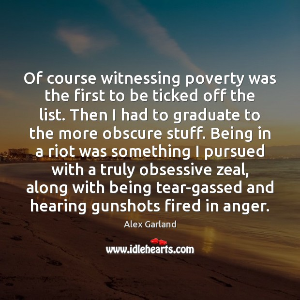 Image, Of course witnessing poverty was the first to be ticked off the