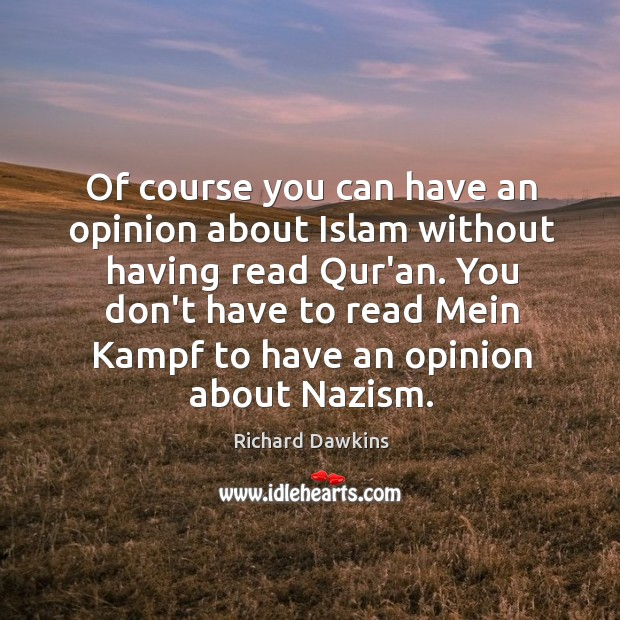 Of course you can have an opinion about Islam without having read Image