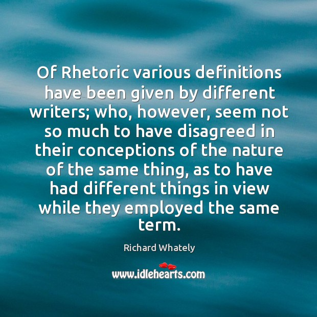Image, Of Rhetoric various definitions have been given by different writers; who, however,