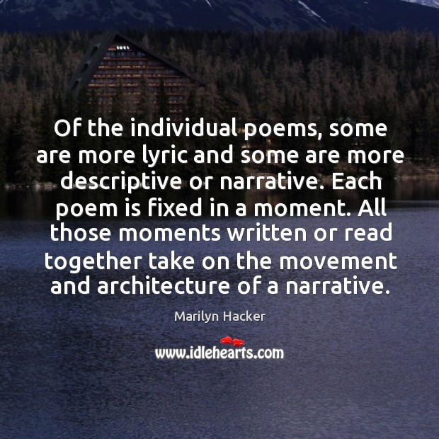 Of the individual poems, some are more lyric and some are more descriptive or narrative. Image