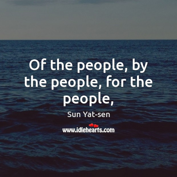 Image, Of the people, by the people, for the people,