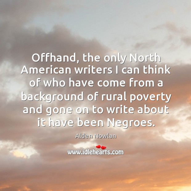 Image, Offhand, the only north american writers I can think of who have come from a