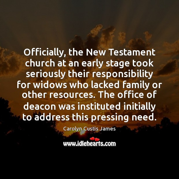 Officially, the New Testament church at an early stage took seriously their Image