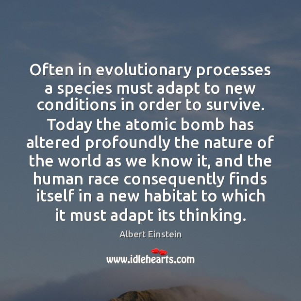Image, Often in evolutionary processes a species must adapt to new conditions in