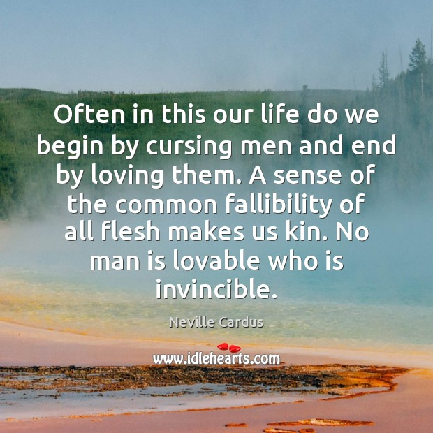 Often in this our life do we begin by cursing men and Image