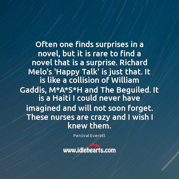 Often one finds surprises in a novel, but it is rare to Image