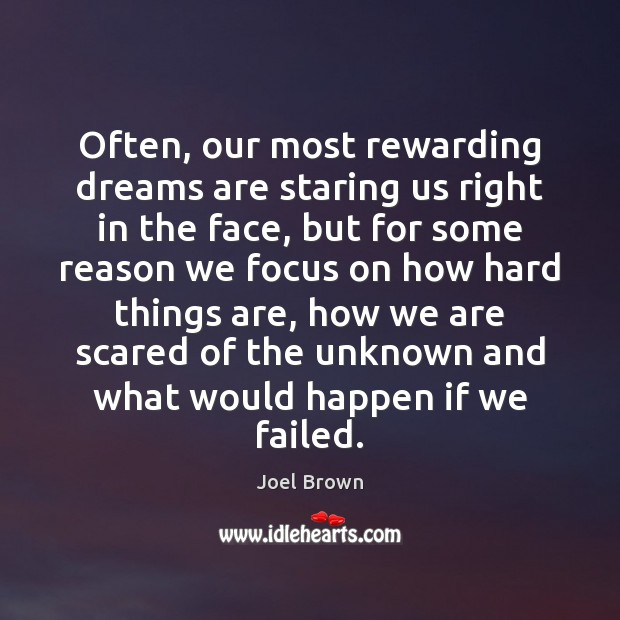 Often, our most rewarding dreams are staring us right in the face, Image