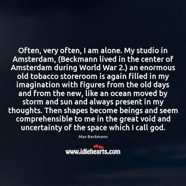 Image, Often, very often, I am alone. My studio in Amsterdam, (Beckmann lived