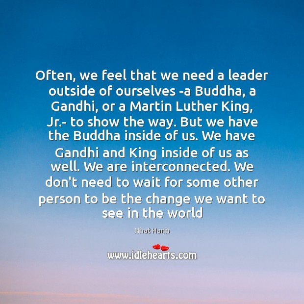Image, Often, we feel that we need a leader outside of ourselves -a