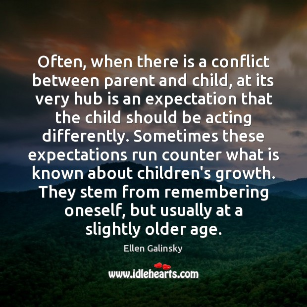 Often, when there is a conflict between parent and child, at its Image