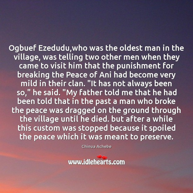 Image, Ogbuef Ezedudu,who was the oldest man in the village, was telling