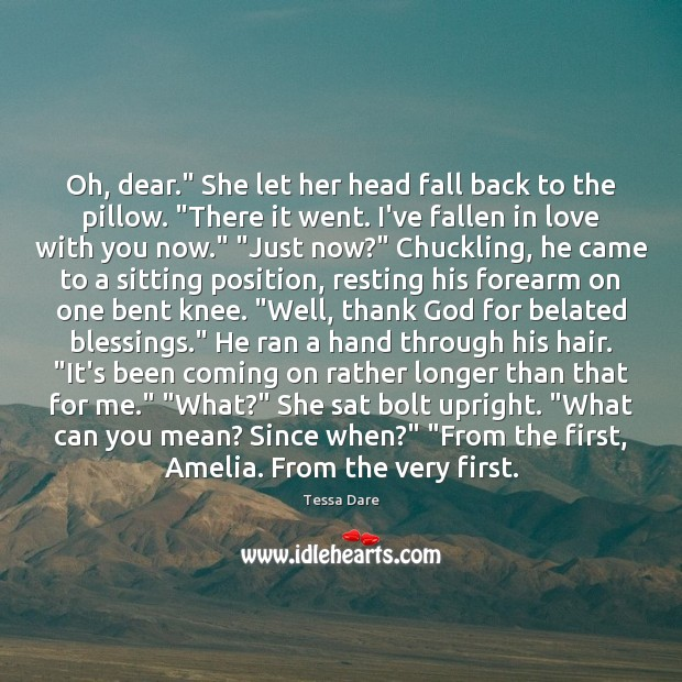 "Oh, dear."" She let her head fall back to the pillow. ""There Blessings Quotes Image"