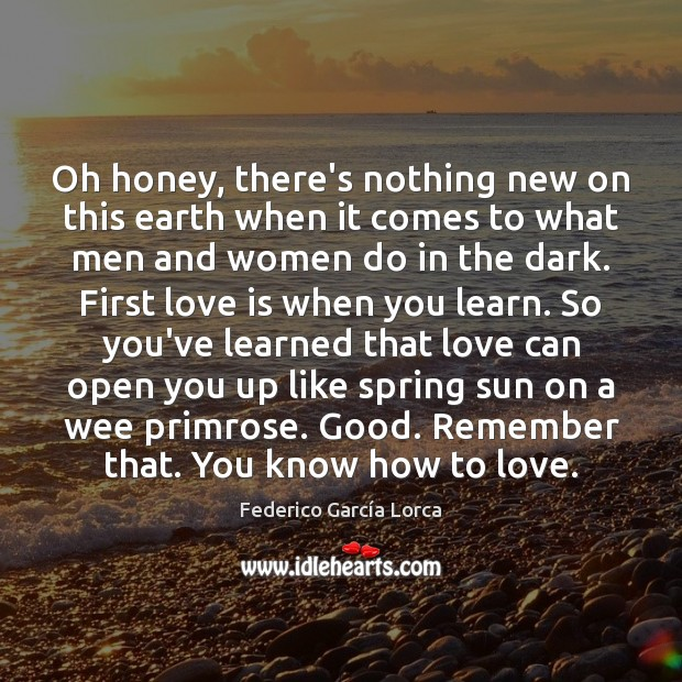 Oh honey, there's nothing new on this earth when it comes to Spring Quotes Image