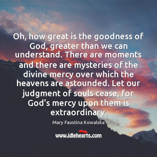 Oh, how great is the goodness of God, greater than we can Image