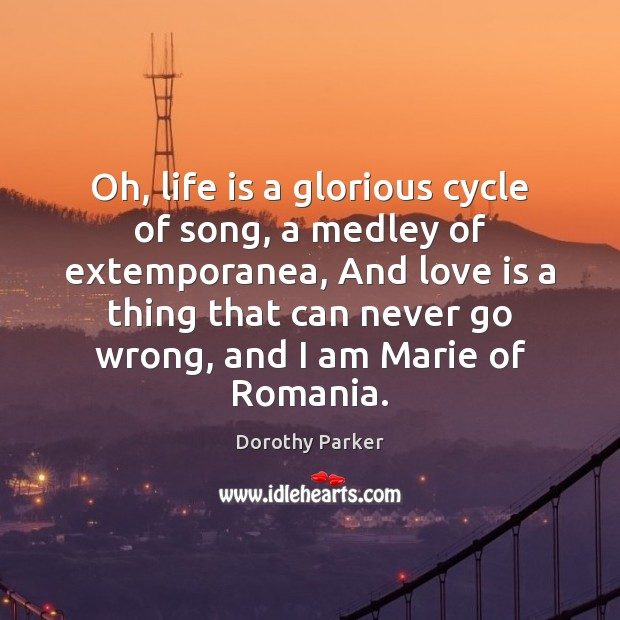 Oh, life is a glorious cycle of song, a medley of extemporanea, Image