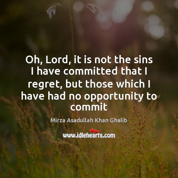 Oh, Lord, it is not the sins I have committed that I Image