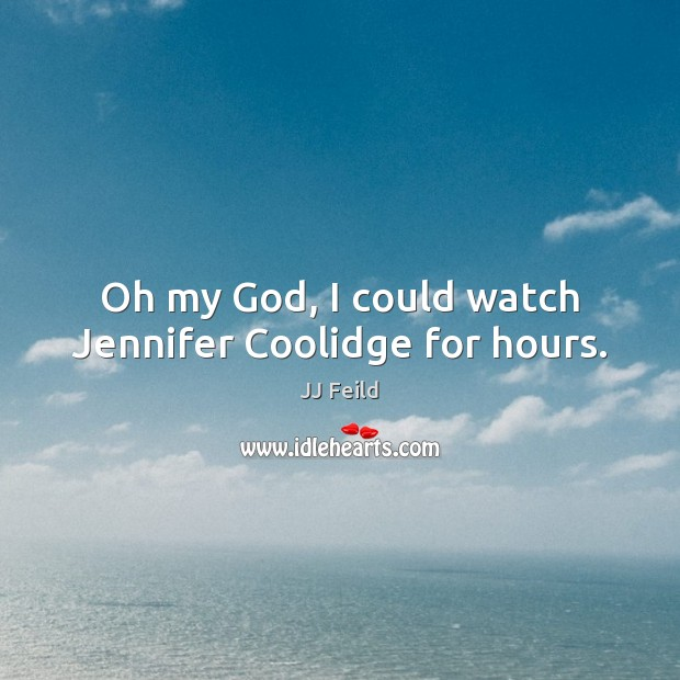 Oh my God, I could watch Jennifer Coolidge for hours. Image