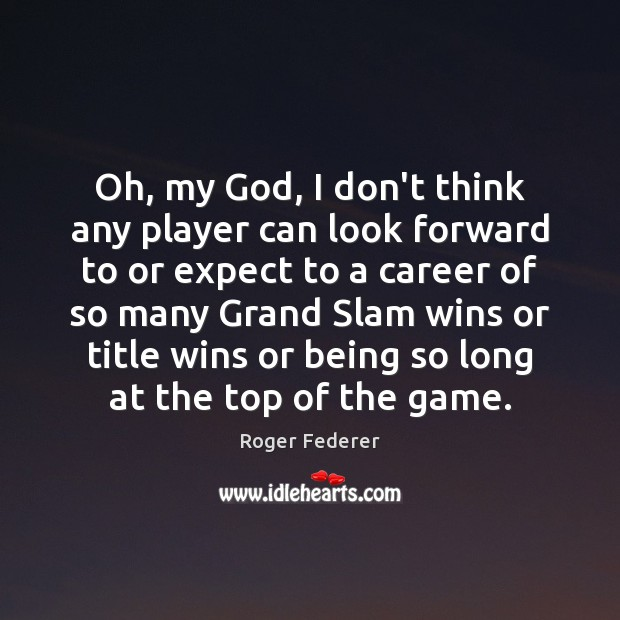 Oh, my God, I don't think any player can look forward to Image