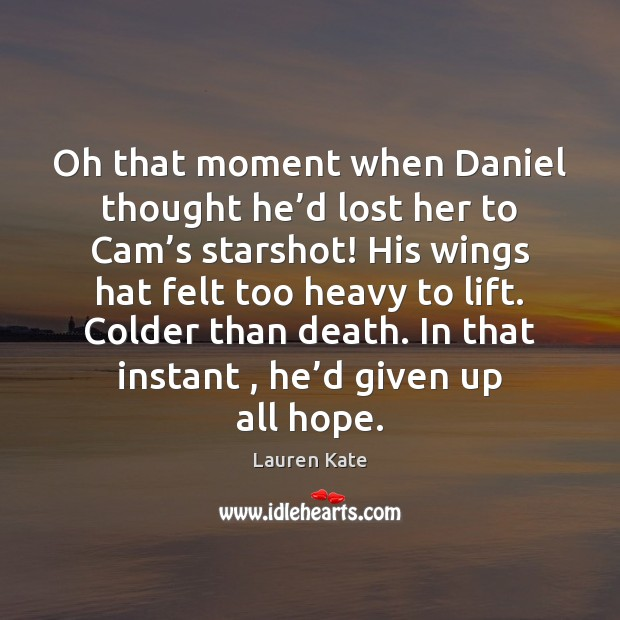 Oh that moment when Daniel thought he'd lost her to Cam' Image