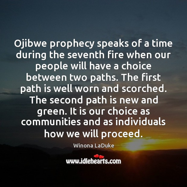 Image, Ojibwe prophecy speaks of a time during the seventh fire when our