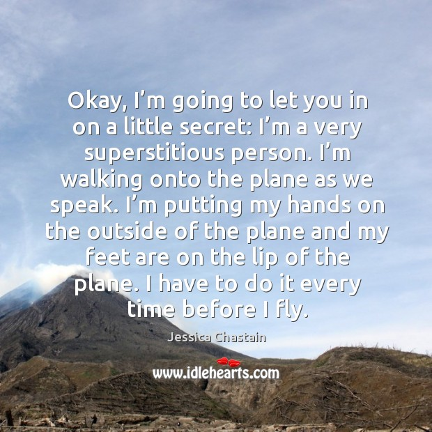 Okay, I'm going to let you in on a little secret: I'm a very superstitious person. Image