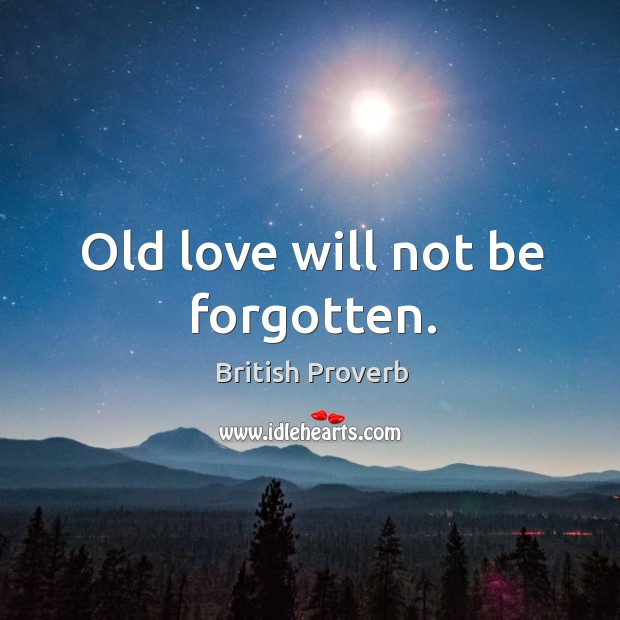 Image, Old love will not be forgotten.