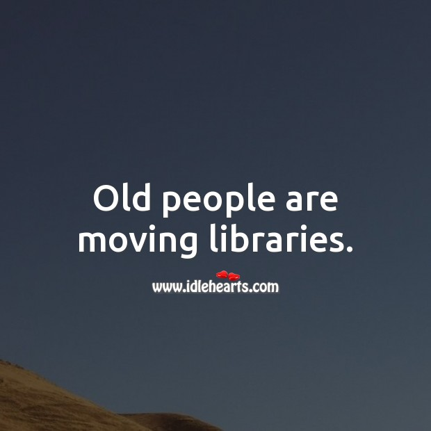 Image, Old people are moving libraries.