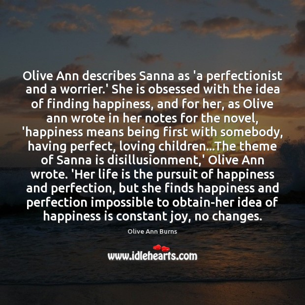 Olive Ann describes Sanna as 'a perfectionist and a worrier.' She Image