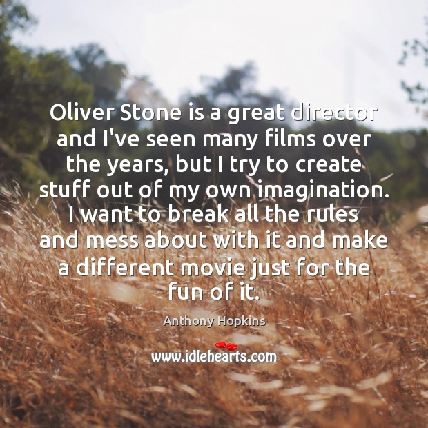 Oliver Stone is a great director and I've seen many films over Image