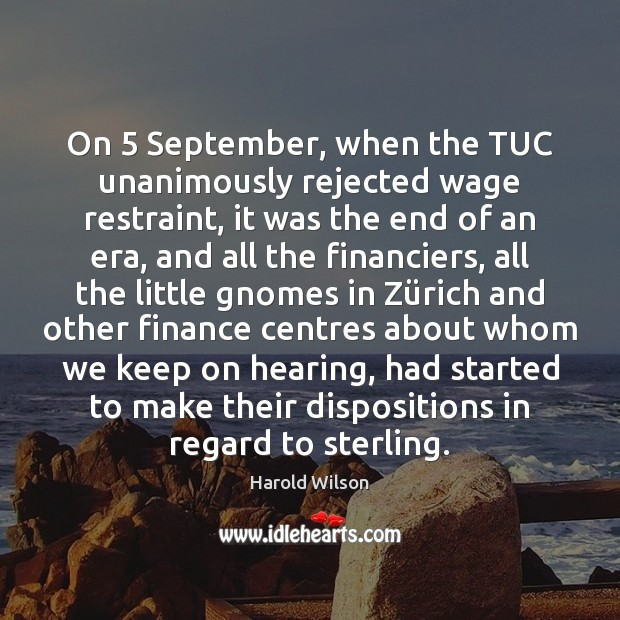 Image, On 5 September, when the TUC unanimously rejected wage restraint, it was the