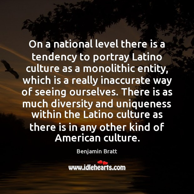 On a national level there is a tendency to portray Latino culture Image