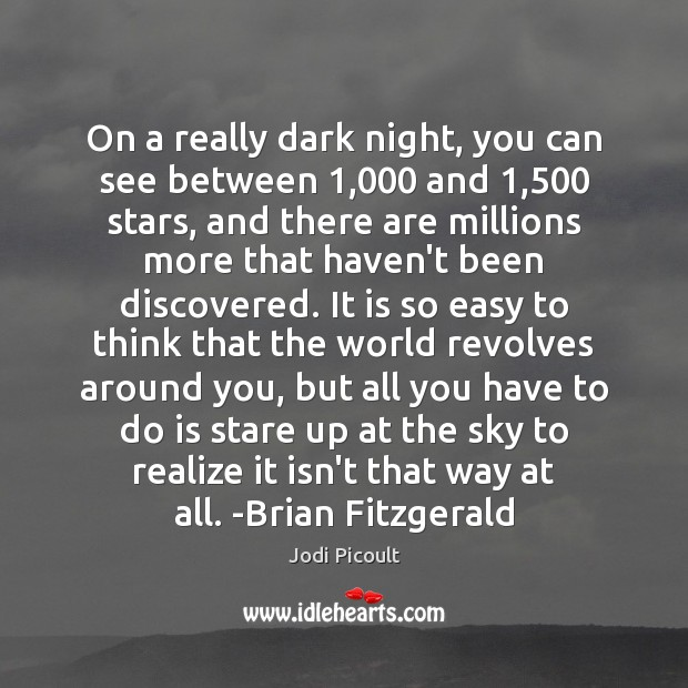 On a really dark night, you can see between 1,000 and 1,500 stars, and Image