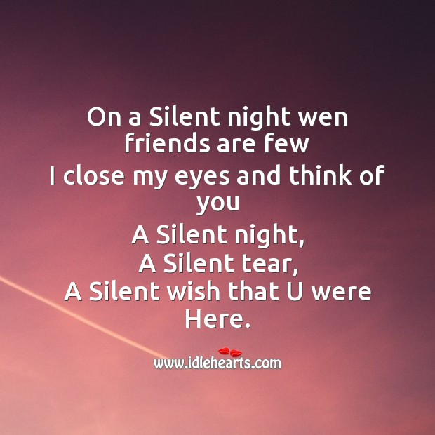 On a silent night wen friends are few Missing You Messages Image