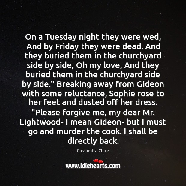 On a Tuesday night they were wed, And by Friday they were Image