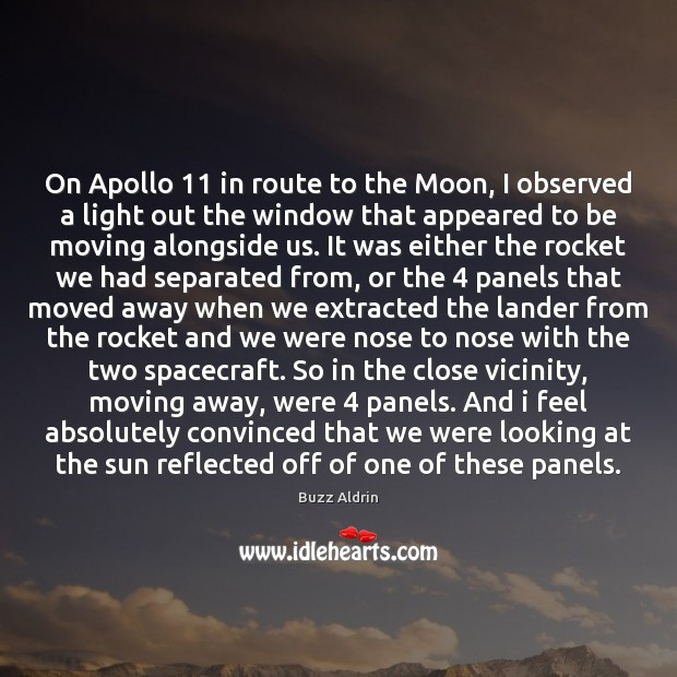 On Apollo 11 in route to the Moon, I observed a light out Image
