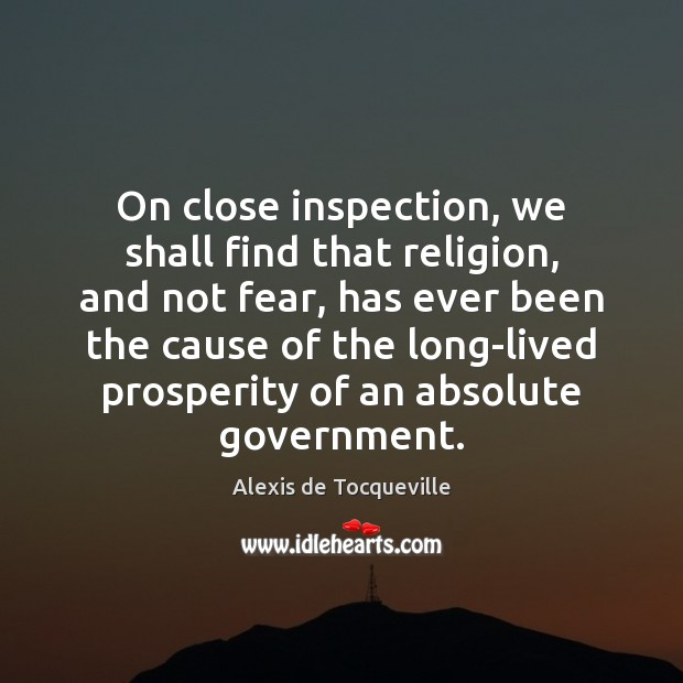 On close inspection, we shall find that religion, and not fear, has Image