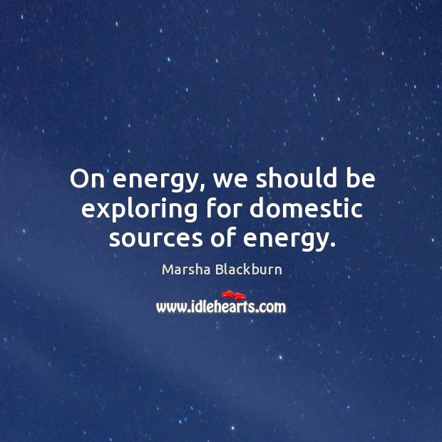 Picture Quote by Marsha Blackburn