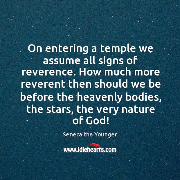 On entering a temple we assume all signs of reverence. How much Image