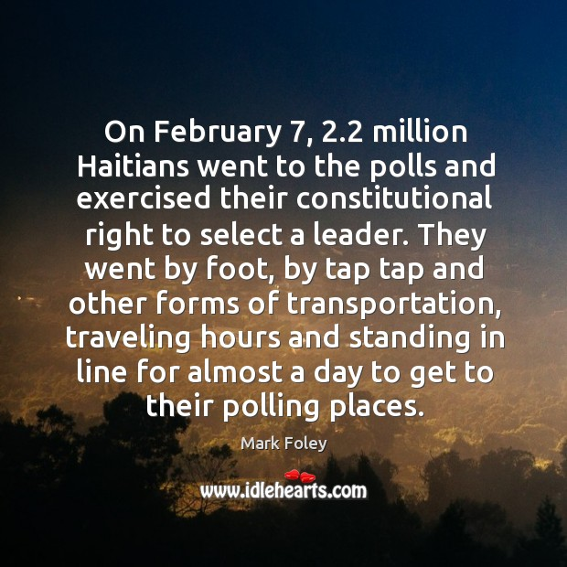 Image, On february 7, 2.2 million haitians went to the polls and exercised their constitutional