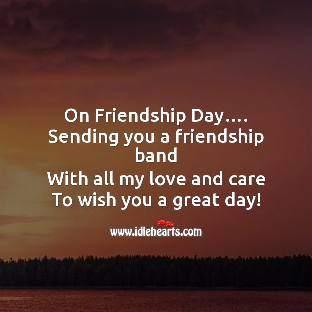 On friendship day sending you a friendship band Friendship Day Messages Image