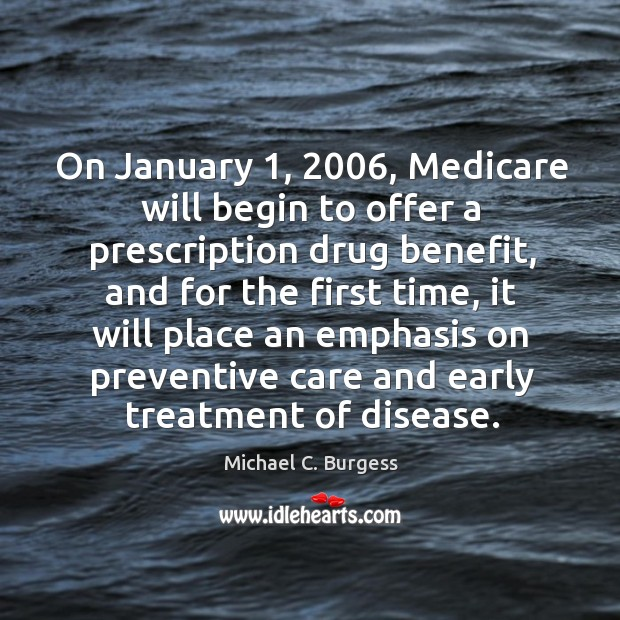 On january 1, 2006, medicare will begin to offer a prescription drug benefit Image