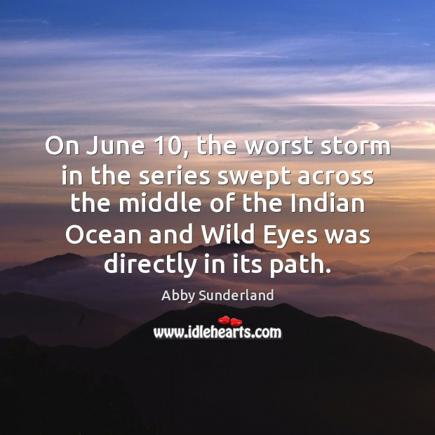 On June 10, the worst storm in the series swept across the middle Image