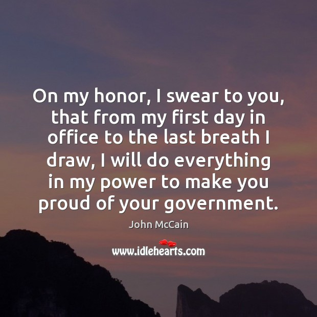 On my honor, I swear to you, that from my first day Image