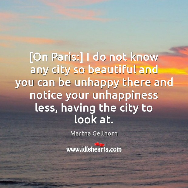 [On Paris:] I do not know any city so beautiful and you Image