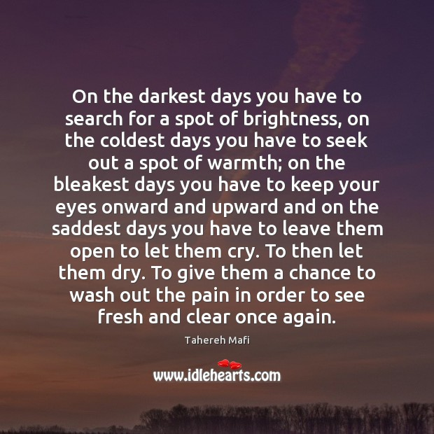 Image, On the darkest days you have to search for a spot of