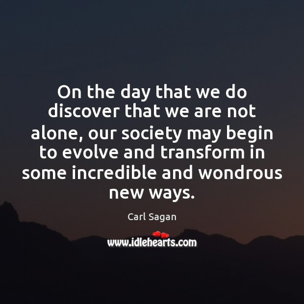 Image, On the day that we do discover that we are not alone,