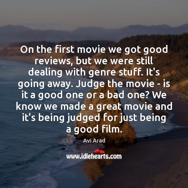 Image, On the first movie we got good reviews, but we were still