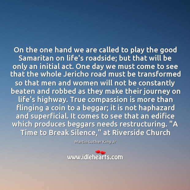 On the one hand we are called to play the good Samaritan Image