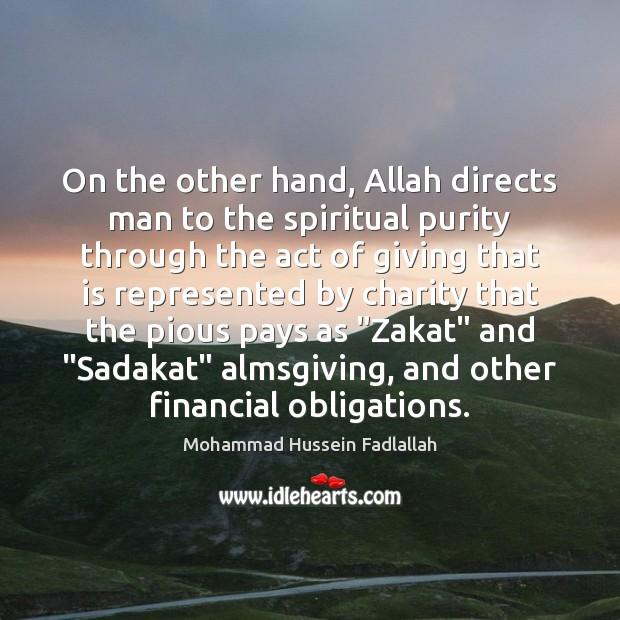 Image, On the other hand, Allah directs man to the spiritual purity through